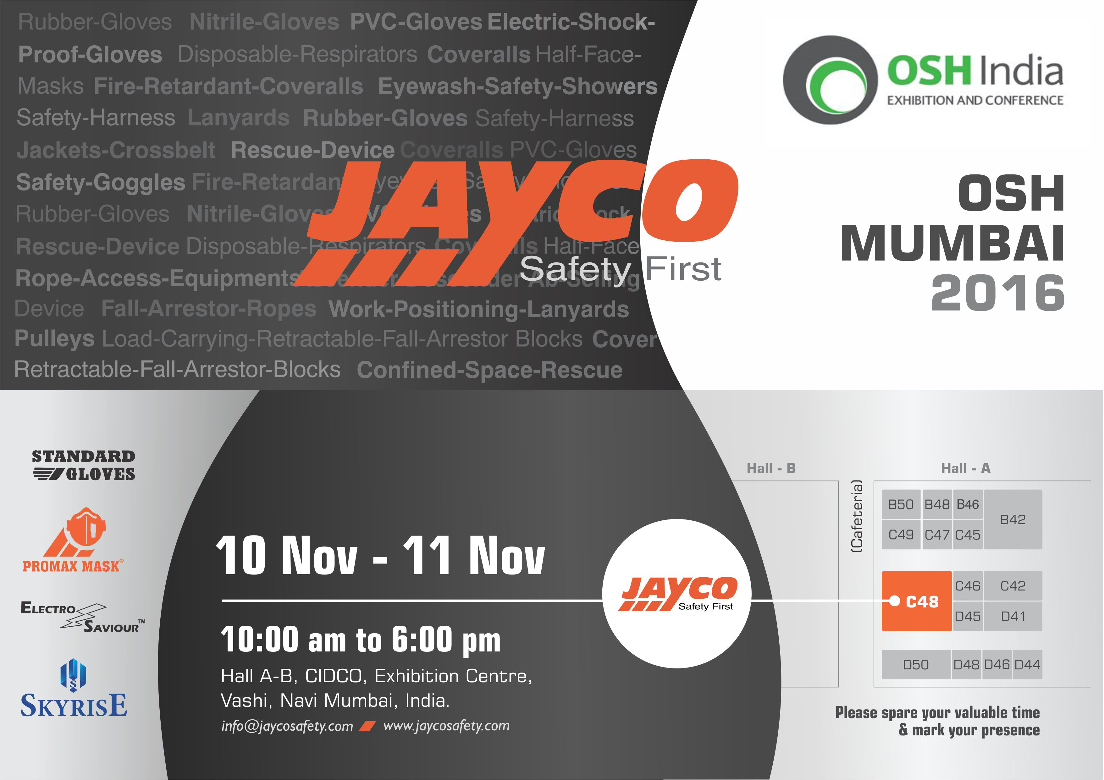 Jayco safety products pvt ltd visit us at hall a stall no c48 at the osh india 2016 mumbai at cidco exhibition centre vashi navi mumbai stopboris Choice Image